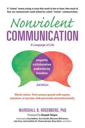 Nonviolent Communication: A Language of Life – it's never too late to add NVC skills to your tool kit!