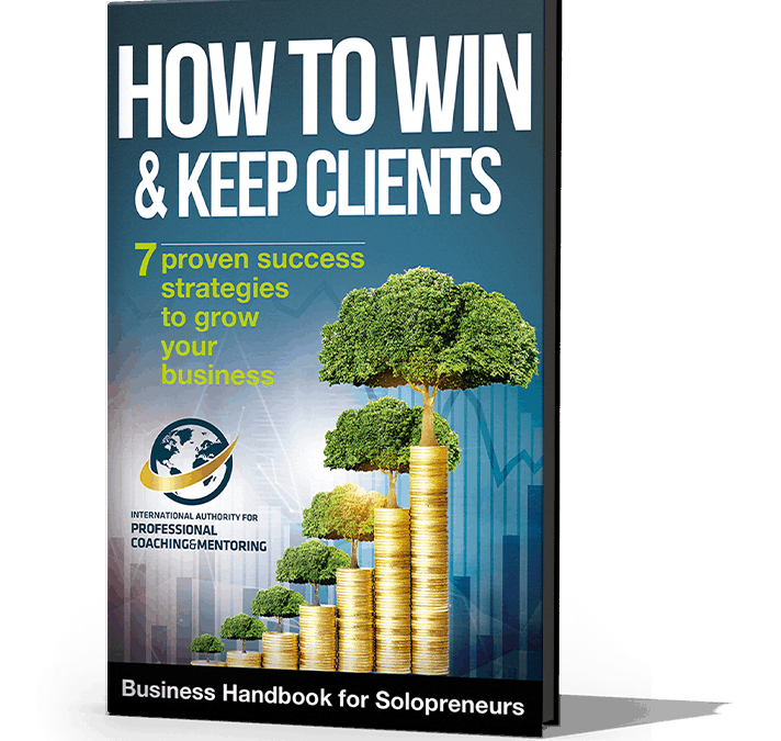"What Industry Leaders are Saying About our Upcoming Book ""How to Win & Keep Clients"""