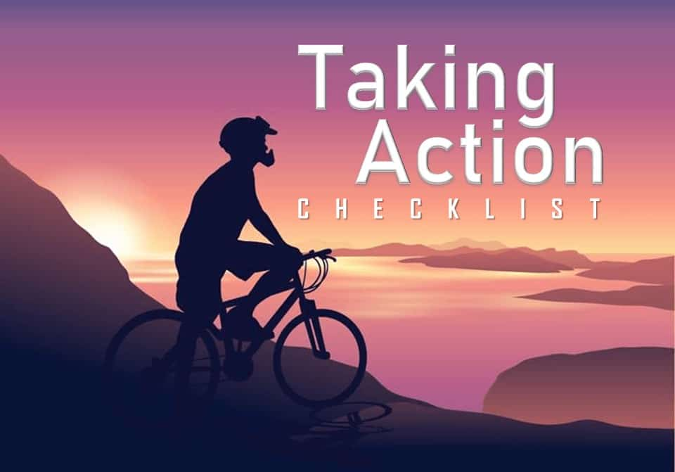 Taking Action Checklist: Benefits of Taking Action