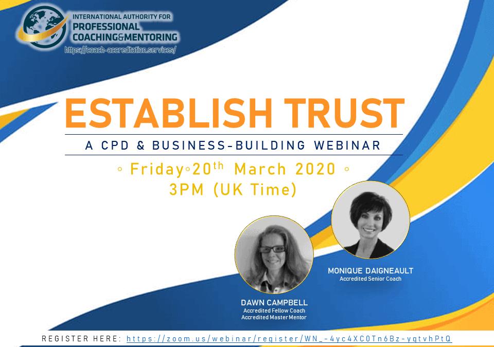 Establish Trust – A CPD & Business-building Webinar