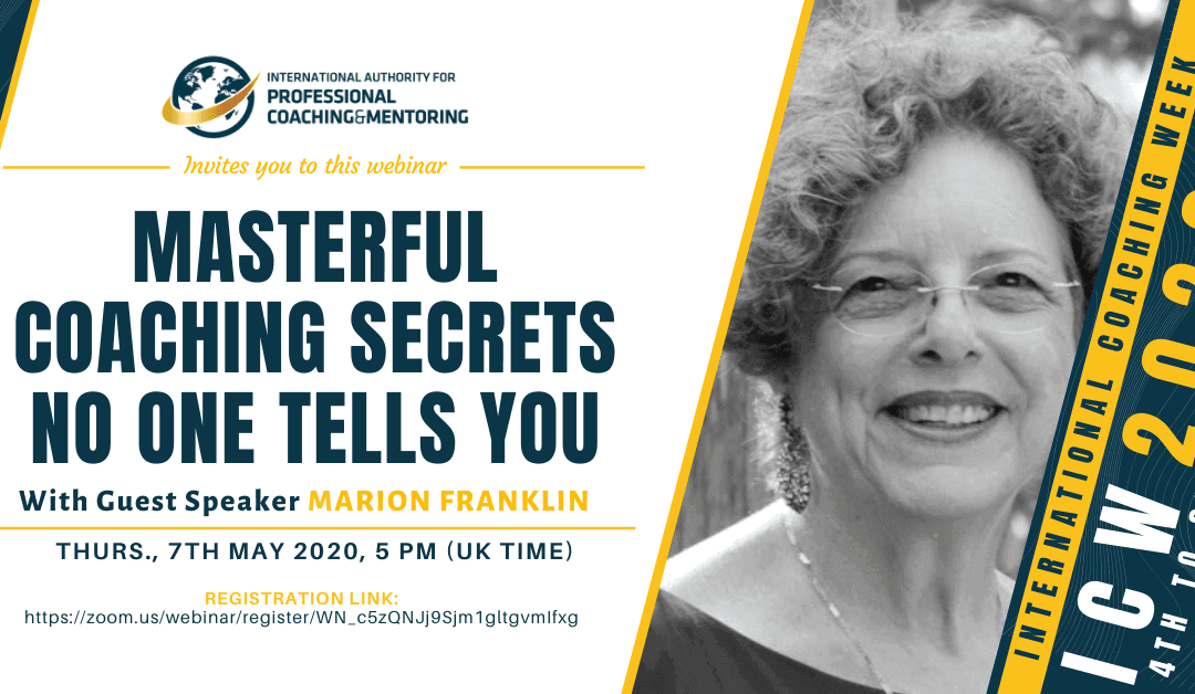 ICW2020: Masterful Coaching Secrets No One Tells You