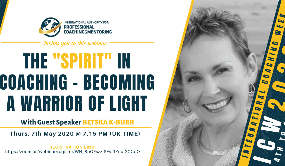 "ICW2020: The ""Spirit"" in Coaching – Becoming a Warrior of Light"