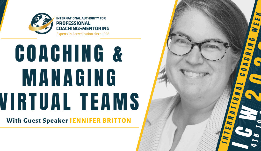 Coaching & Managing Virtual Teams – Here's What You Missed From the Webinar