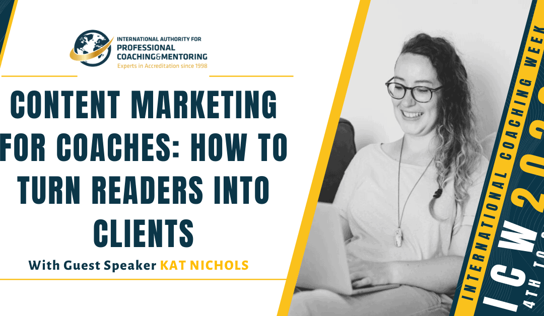 Content Marketing For Coaches: How to Turn Readers Into Clients