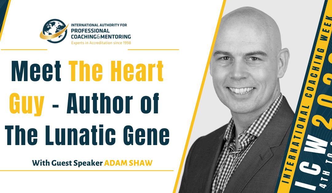 Meet the Heart Guy – Author of The Lunatic Gene (Webinar Recording)