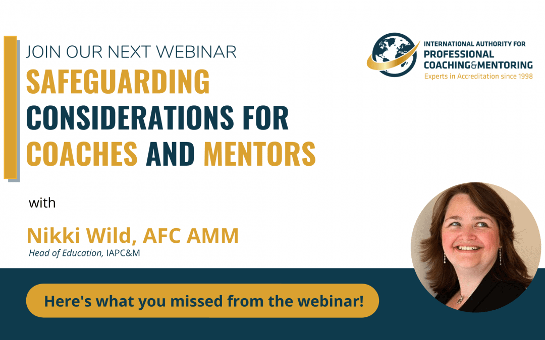 Safeguarding Considerations for Coaches and Mentors (Here's what you missed from the webinar!)
