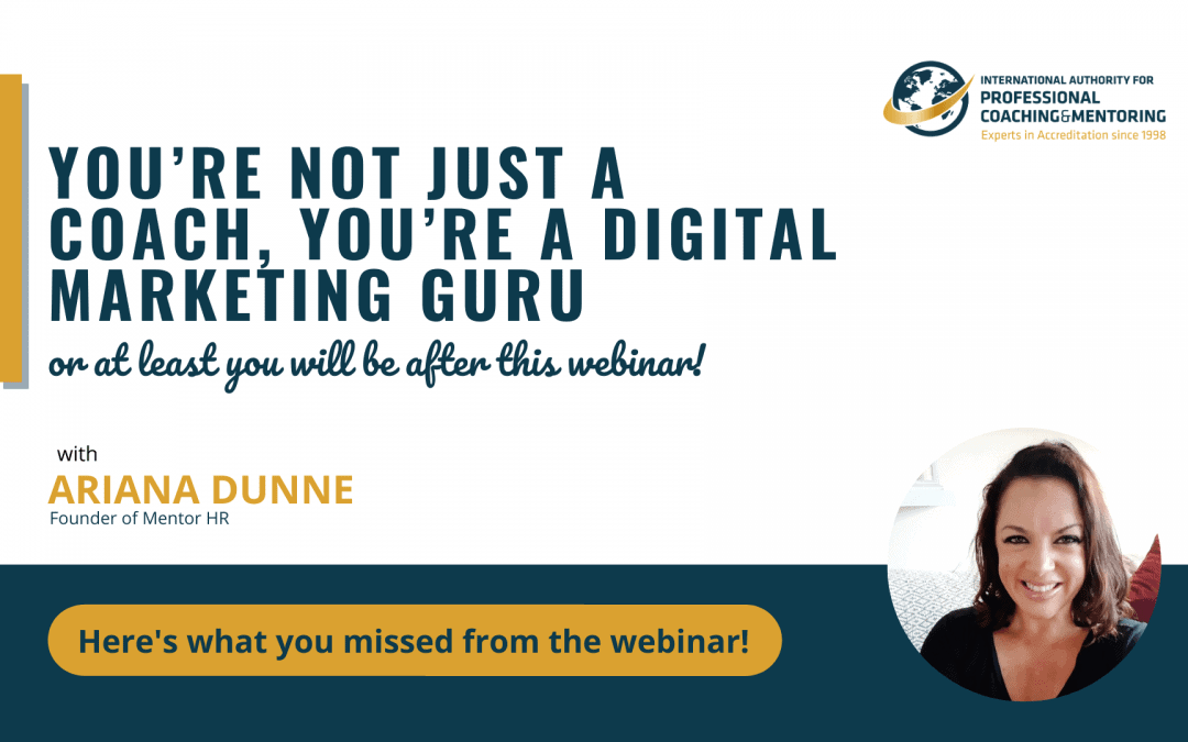 You're Not Just A Coach, You're A Digital Marketing Guru, Or At Least You Will Be After Watching this Webinar Recording!
