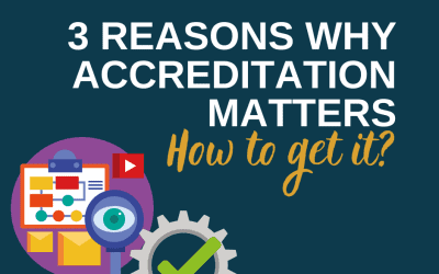 3 Reasons Why Accreditation Matters – How To Get It?