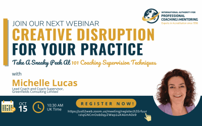 Creative Disruption for Your Practice: Take a Sneaky Peek at 101 Coaching Supervision Techniques