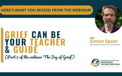 Grief Can Be Your Teacher and Guide – Here's what you missed from the webinar!