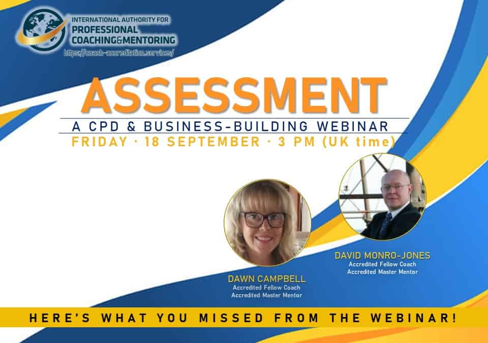 The Importance of the Assessment Process – Here's What You Missed From the Webinar