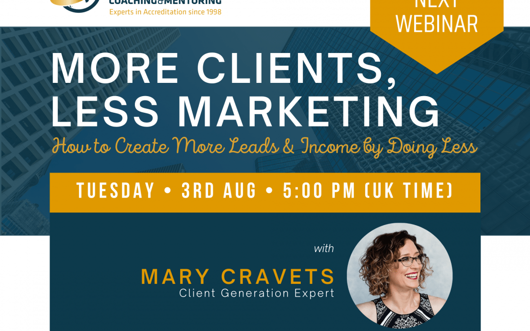 Live Masterclass: MORE CLIENTS, LESS MARKETING with Mary Cravets