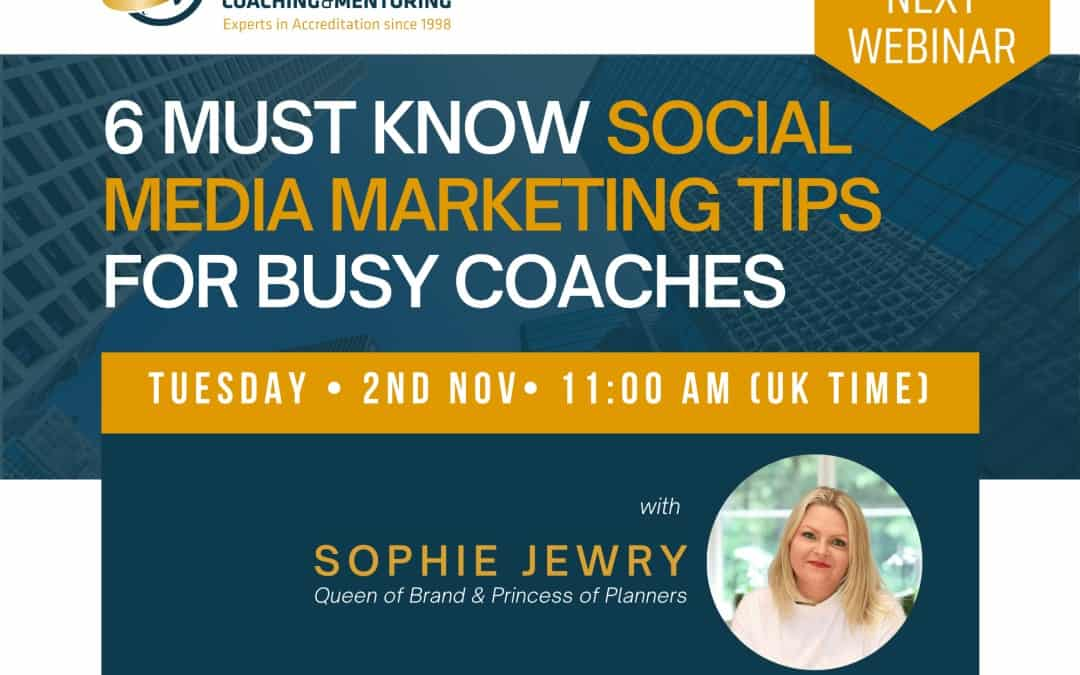 Live Masterclass: 6 Must Know Social Media Marketing Tips for Busy Coaches
